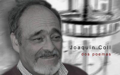 Dos poemas de Joaquín Coll